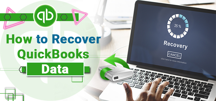 Quickbooks Auto Data Recovery – Recover Lost Data